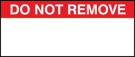 Do Not Remove Labels Printed Red On Vinyl Cloth Size